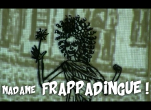 Les histoires de Madame Frappadingue !