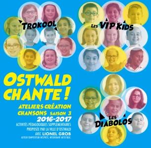 OSTWALD CHANTE ! SAISON 2017